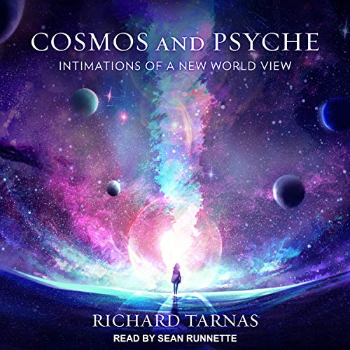 Cosmos and Psyche Audiobook By Richard Tarnas cover art