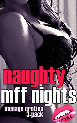 Naughty MFF Nights: Menage Erotica 3-Pack Bundle