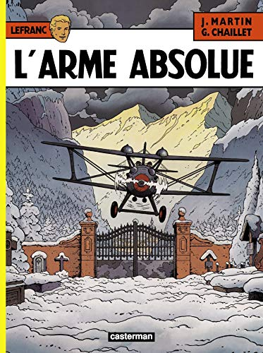Lefranc, n° 8 : L'arme absolue