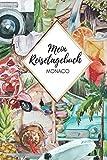Mein Reisetagebuch Monaco: Liniertes Länder Notizbuch auf 110 Seiten | Entdecker Notizheft | Geschenkidee für Reisende, Reisetagebuch, Städtetrip, Hauptstadt Abenteurer