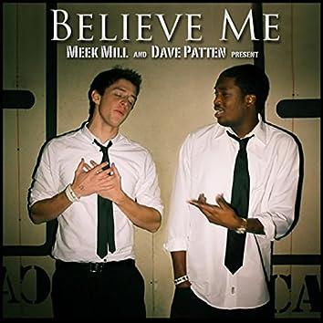 Believe Me (feat. Meek Mill)