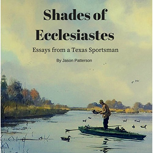 Shades of Ecclesiastes audiobook cover art