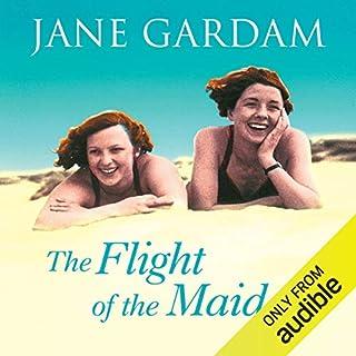 The Flight of the Maidens                   Autor:                                                                                                                                 Jane Gardam                               Sprecher:                                                                                                                                 June Barrie                      Spieldauer: 10 Std. und 34 Min.     2 Bewertungen     Gesamt 5,0