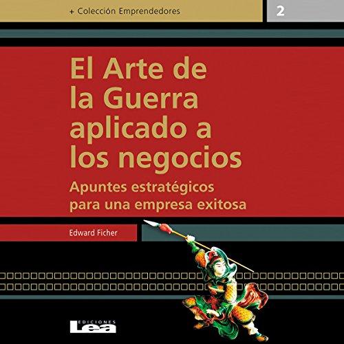 El arte de la guerra aplicado a los negocios [The Art of War Applied to Business] audiobook cover art