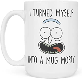 Rick and Morty Mug - Pickle Rick Parody - I Turned Myself Into a Mug Morty Funny Rick Sanchez Coffee Cup - Great Gift for Rick and Morty Fans - White 15oz Coffee Mug or Tea Cup by Monkey Duo