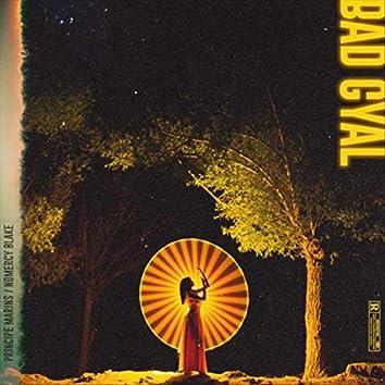 Bad Gyal (feat. Nomercy Blake)