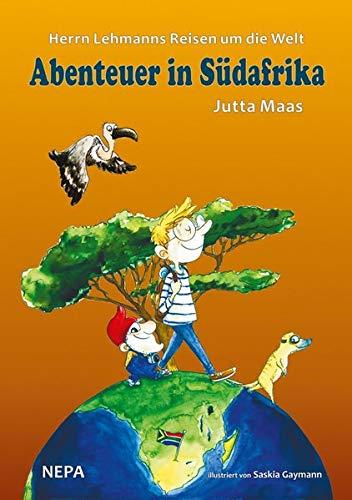 Herrn Lehmanns Reisen um die Welt: Abenteuer in Südafrika