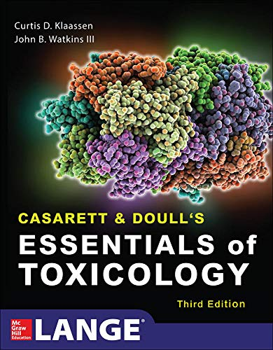 Compare Textbook Prices for Casarett & Doull's Essentials of Toxicology, Third Edition Lange 3 Edition ISBN 9780071847087 by Klaassen, Curtis,Watkins, John