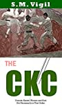 The CKC: Friends, Karate, Women and God. Not Necessarily in that Order. (English Edition)
