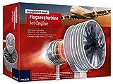 FRANZIS Der große Technik-Bausatz Flugzeugturbine: Selber Bauen, was Boing, Airbus & Co in die Luft...