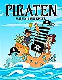 Piraten: Malbuch für Kinder: 35 niedliche Illustrationen für 3- bis 10-Jährige