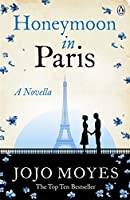 Honeymoon in Paris 140592330X Book Cover