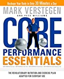 core performance essentials: the revolutionary nutrition and exercise plan adapted for everyday use