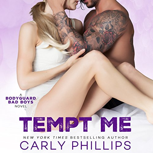 Tempt Me     Bodyguard Bad Boys, Book 2              By:                                                                                                                                 Carly Phillips                               Narrated by:                                                                                                                                 Sophie Eastlake                      Length: 4 hrs and 53 mins     Not rated yet     Overall 0.0
