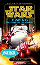 Starfighters of Adumar (Star Wars: X-Wing Series, Book 9) by Aaron Allston (1999-08-03)