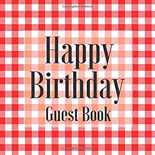 Happy Birthday Guest Book: Picnic BBQ Plaid Tartan - Signing Celebration w Photo Space Gift Log Party Event Reception Visitor Advice Wishes Message ... Unique Elegant Accessories Idea Scrapbook