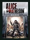Alice Matheson T05 - Les Obsessions de Sam Gibbs