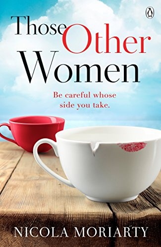 Those Other Women: Be careful whose side you take (English Edition)