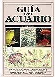 GUIA DEL ACUARIO (GUIAS DEL NATURALISTA-PECES-MOLUSCOS-BIOLOGIA MARINA)