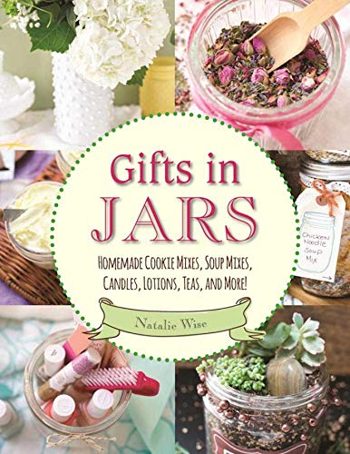 Gifts in Jars: Homemade Cookie Mixes,
