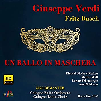 Verdi: Un ballo in maschera (Sung in German) [2020 Remastered Version]