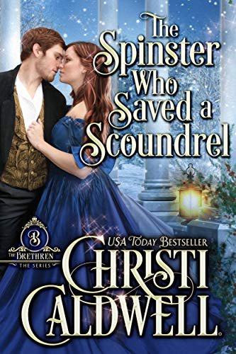 The Spinster Who Saved a Scoundrel (The Brethren Book 5) (English Edition)