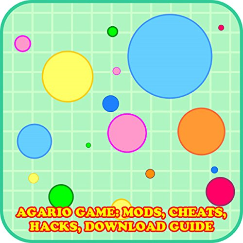 Agario Game: Mods, Cheats, Hacks, Download Guide audiobook cover art