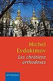 Les chrétiens orthodoxes (Culture et religion)