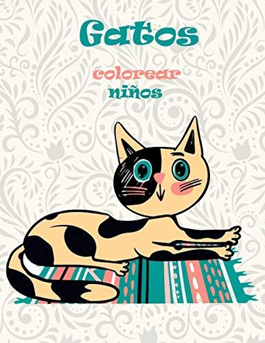 GATOS COLOREAR niños: cuadernos a partir de 4 años libros colorear niños 6 años libros para colorear gatos