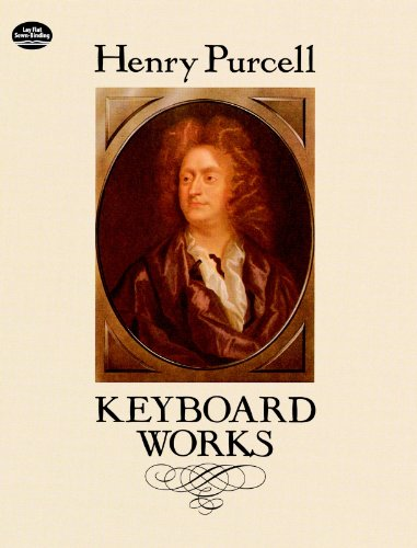 Keyboard Works (Dover Music for Piano) (English Edition)