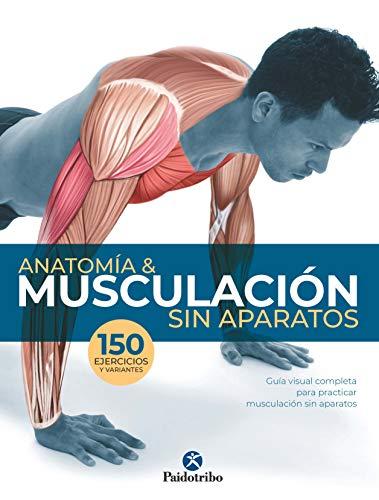 Anatomía & musculación sin aparatos (Color) 🔥