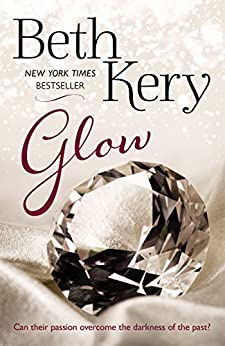 Glow (Glimmer and Glow Series Book 2) by [Beth Kery]