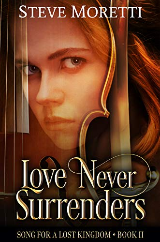 Love Never Surrenders by Steve Moretti ebook deal