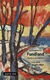 FUNDLAND: Erster Band: Das stumme Haus