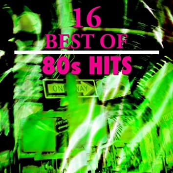 16 Best of 80s Hits