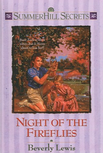 Night of the Fireflies (Summerhill Secrets (Prebound))