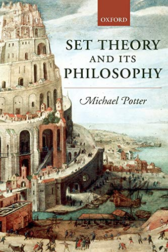 Compare Textbook Prices for Set Theory and Its Philosophy: A Critical Introduction 1 Edition ISBN 9780199270415 by Potter, Michael