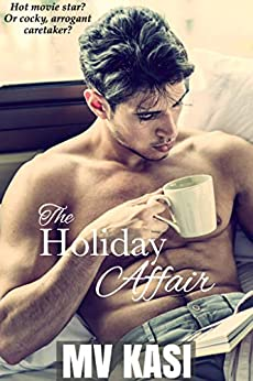 The Holiday Affair: Arranged Marriage with the Enemy? (An Indian Romance) by [M.V. Kasi]