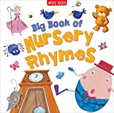 Big Book of Nursery Rhymes-This Delightful Compendium contains Traditional Singing, Playing, Number and Bedtime Rhymes