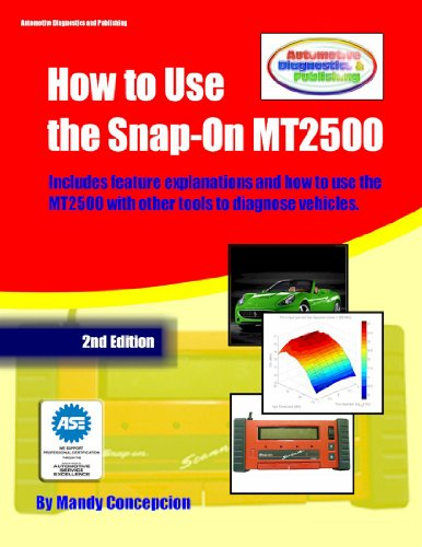 How to Use the Snap-On MT2500 (Automotive Equipment Book Series 1) (English Edition)