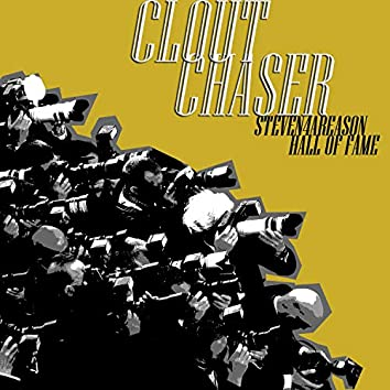 Clout Chaser (feat. Hall of Fame)
