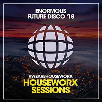 Enormous Future Disco '18