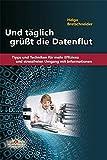 Helgo Bretschneider: Und täglich grüßt die Datenflut
