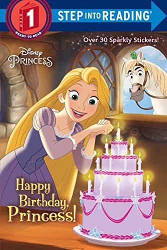 Happy Birthday, Princess! (Disney Princess) (Step into Reading)