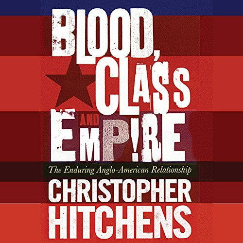 Blood, Class, and Empire audiobook cover art