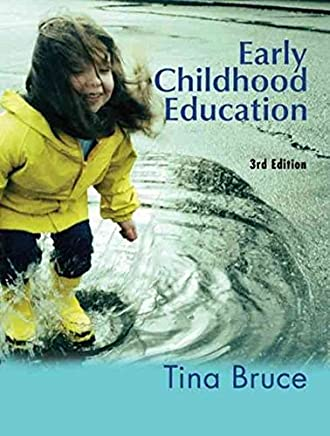 [(Early Childhood Education)] [By (author) Tina Bruce] published on (July, 2008)