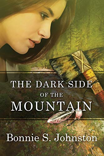 The Dark Side of the Mountain by [Bonnie S. Johnston]