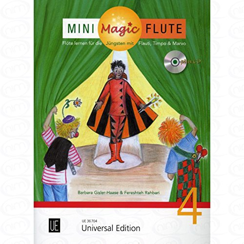 Mini Magic Flute 4 - arrangiert für Querflöte - mit CD [Noten/Sheetmusic] Komponist : GISLER HAASE BARBARA + RAHBARI FERESHTEH