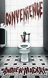 Convenience: A Disturbing Psychological Horror Novel