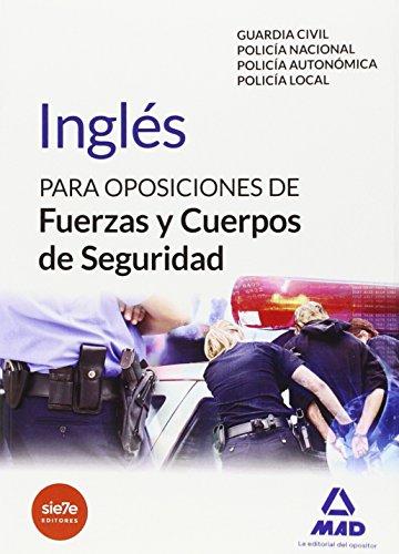 Inglés para oposiciones de Fuerzas y Cuerpos de Seguridad (Fuerzas Cuerpos Seguridad 2015)